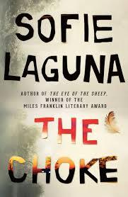 Sofie Laguna's novel The Choke